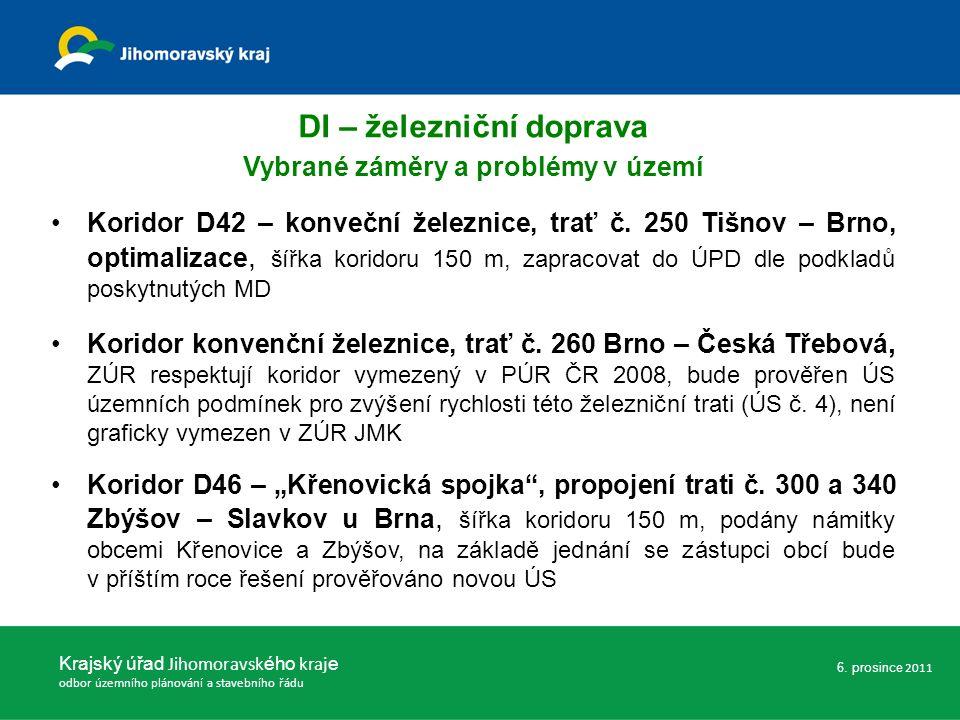 Koridor D42 – konveční železnice, trať č. 250 Tišnov – Brno, optimalizace, šířka koridoru 150 m, zapracovat do ÚPD dle podkladů poskytnutých MD Korido