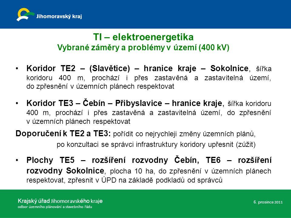 Koridor TE2 – (Slavětice) – hranice kraje – Sokolnice, šířka koridoru 400 m, prochází i přes zastavěná a zastavitelná území, do zpřesnění v územních p