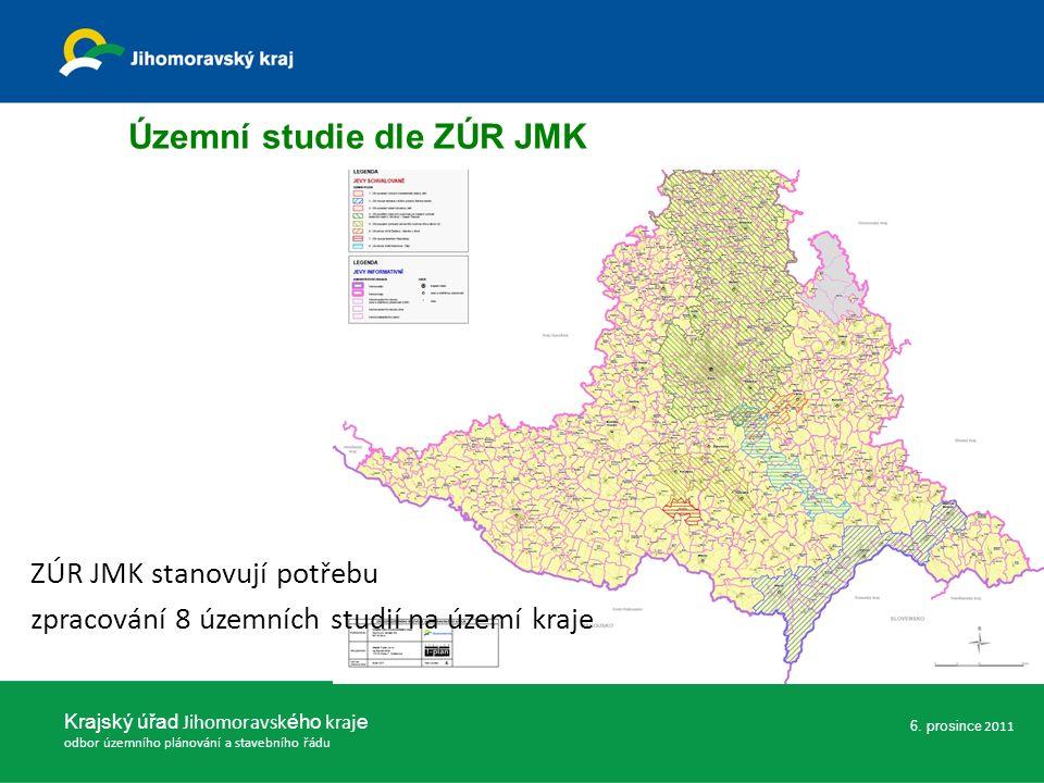 Krajský úřad Jihomoravsk ého kraj e odbor územního plánování a stavebního řádu 6. prosince 2011 Územní studie dle ZÚR JMK ZÚR JMK stanovují potřebu zp