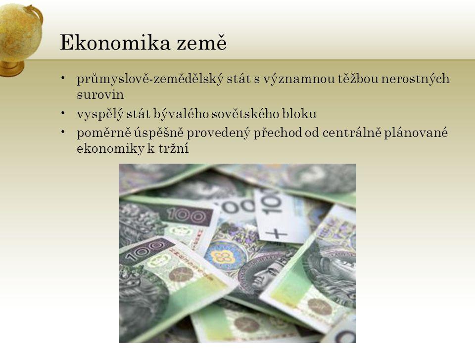 Ekonomika země průmyslově-zemědělský stát s významnou těžbou nerostných surovin vyspělý stát bývalého sovětského bloku poměrně úspěšně provedený přechod od centrálně plánované ekonomiky k tržní