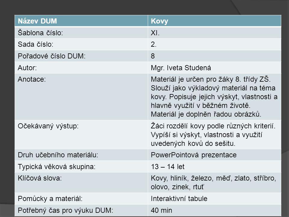 Název DUMKovy Šablona číslo:XI. Sada číslo:2. Pořadové číslo DUM:8 Autor:Mgr.