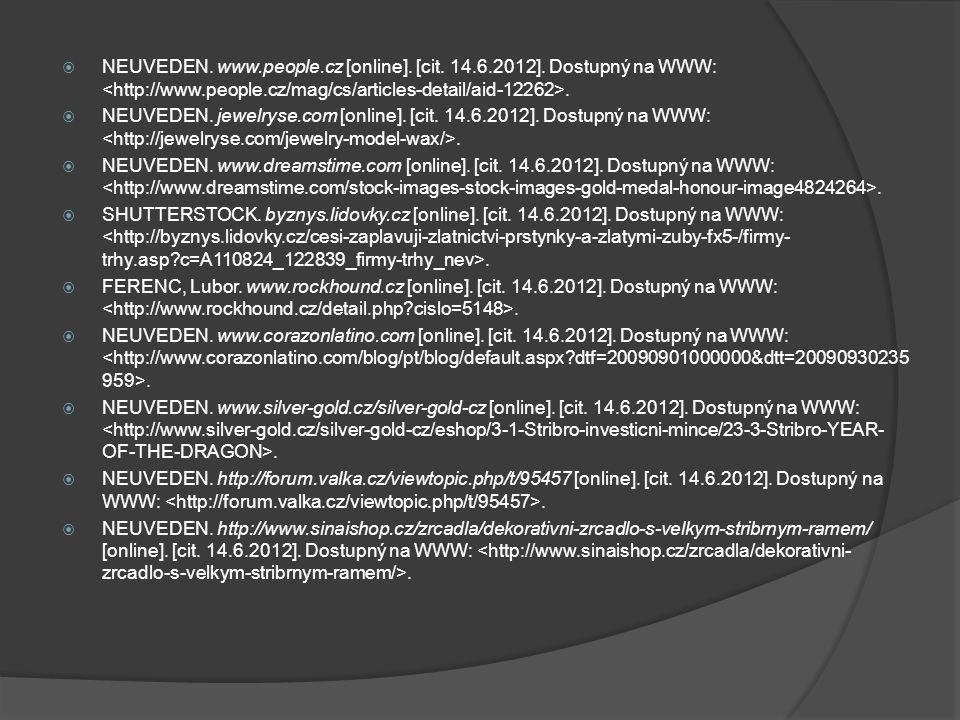  NEUVEDEN. www.people.cz [online]. [cit. 14.6.2012].