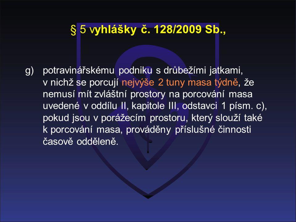 § 5 vyhlášky č.