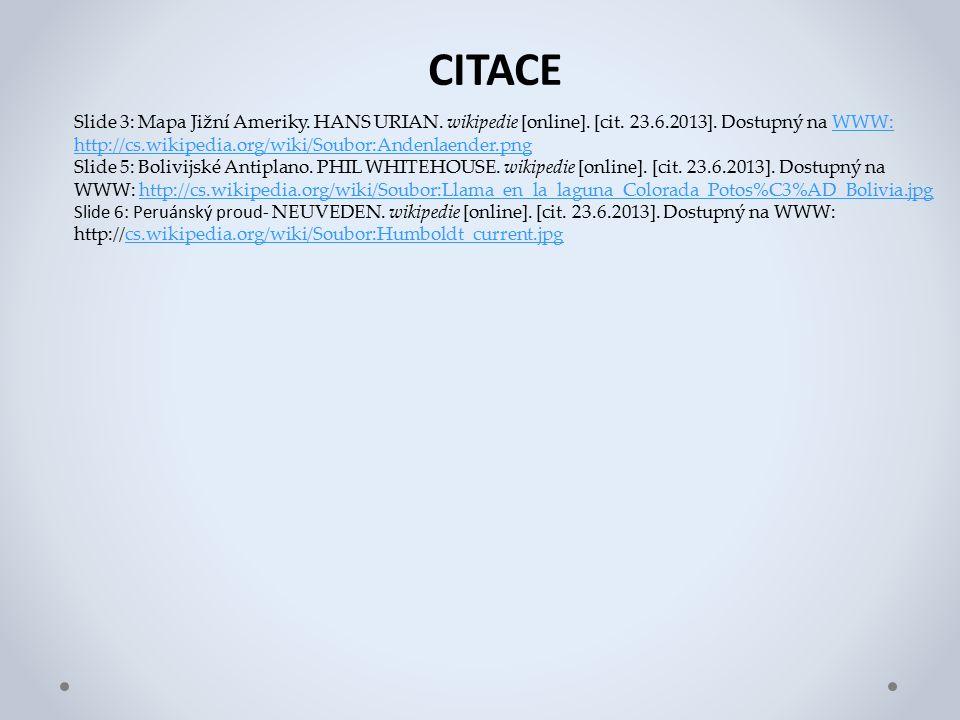 CITACE Slide 3: Mapa Jižní Ameriky. HANS URIAN. wikipedie [online].
