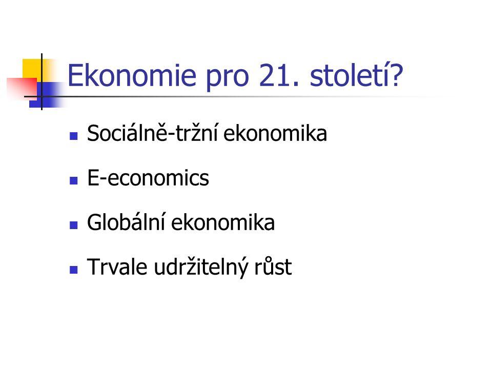 Ekonomie pro 21. století.