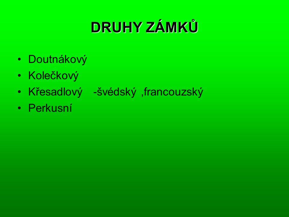 DRUHY ZÁMKŮ Doutnákový Kolečkový Křesadlový -švédský,francouzský Perkusní