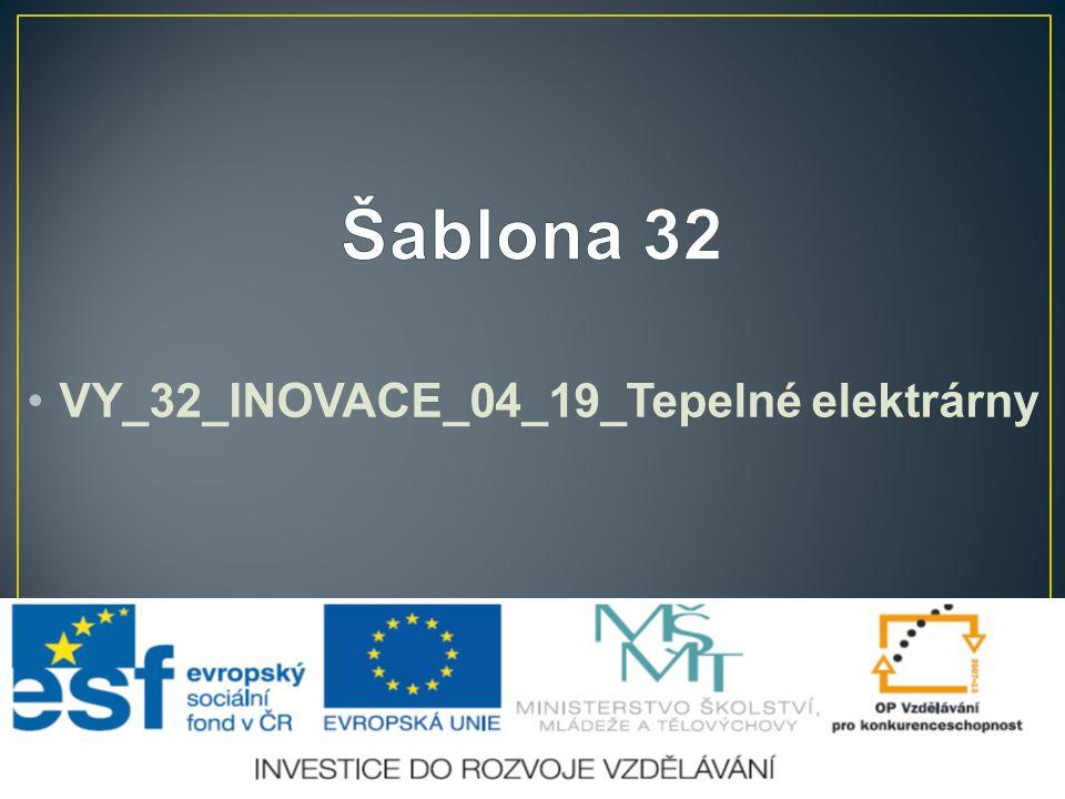 VY_32_INOVACE_04_19_Tepelné elektrárny
