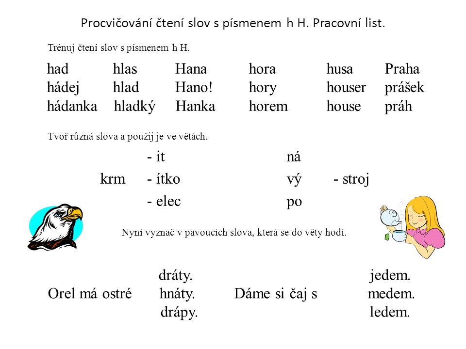 Procvičování čtení slov s písmenem h H. Pracovní list.