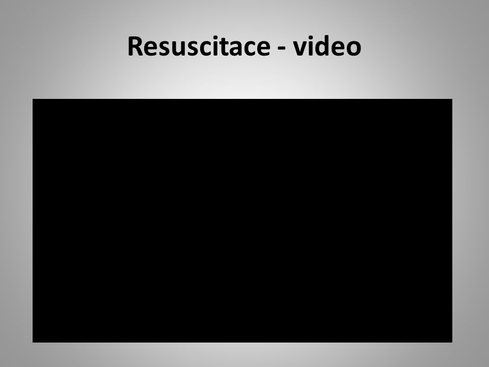 Resuscitace - video