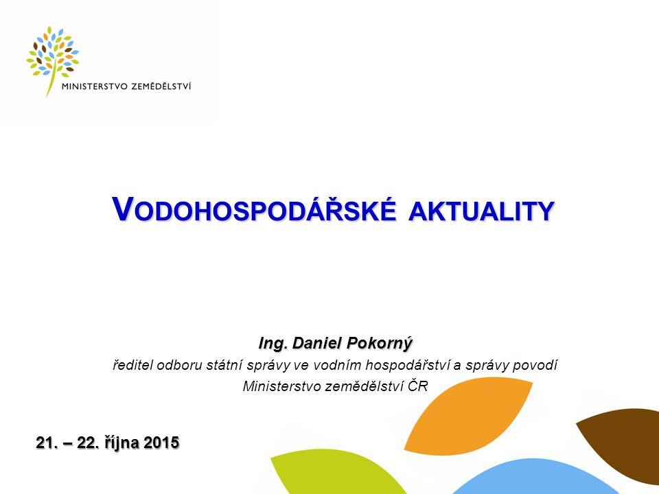 V ODOHOSPODÁŘSKÉ AKTUALITY Ing.