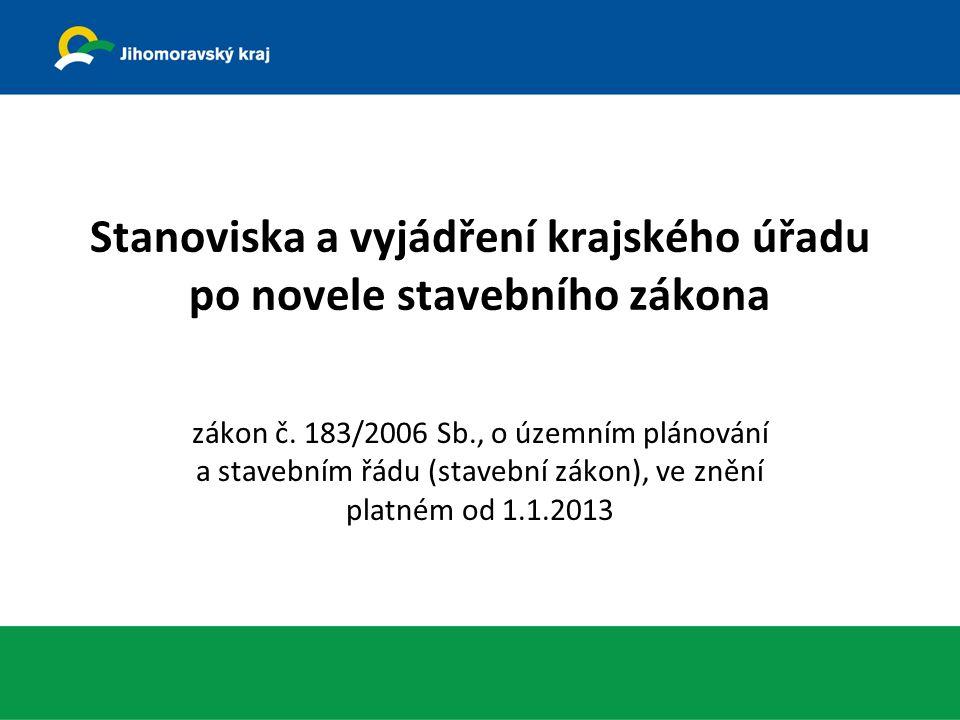 Stanoviska a vyjádření krajského úřadu po novele stavebního zákona zákon č.