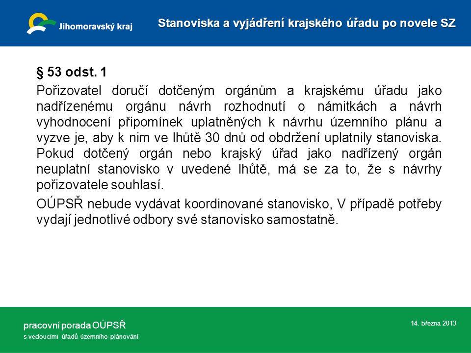 14. března 2013 § 53 odst.