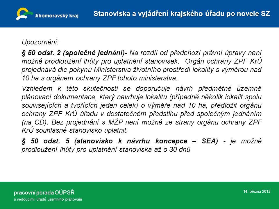 14. března 2013 Upozornění: § 50 odst.