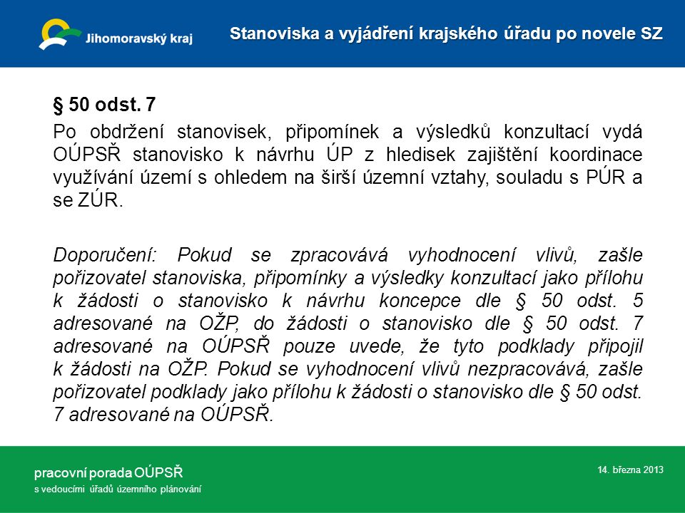 14. března 2013 § 50 odst.