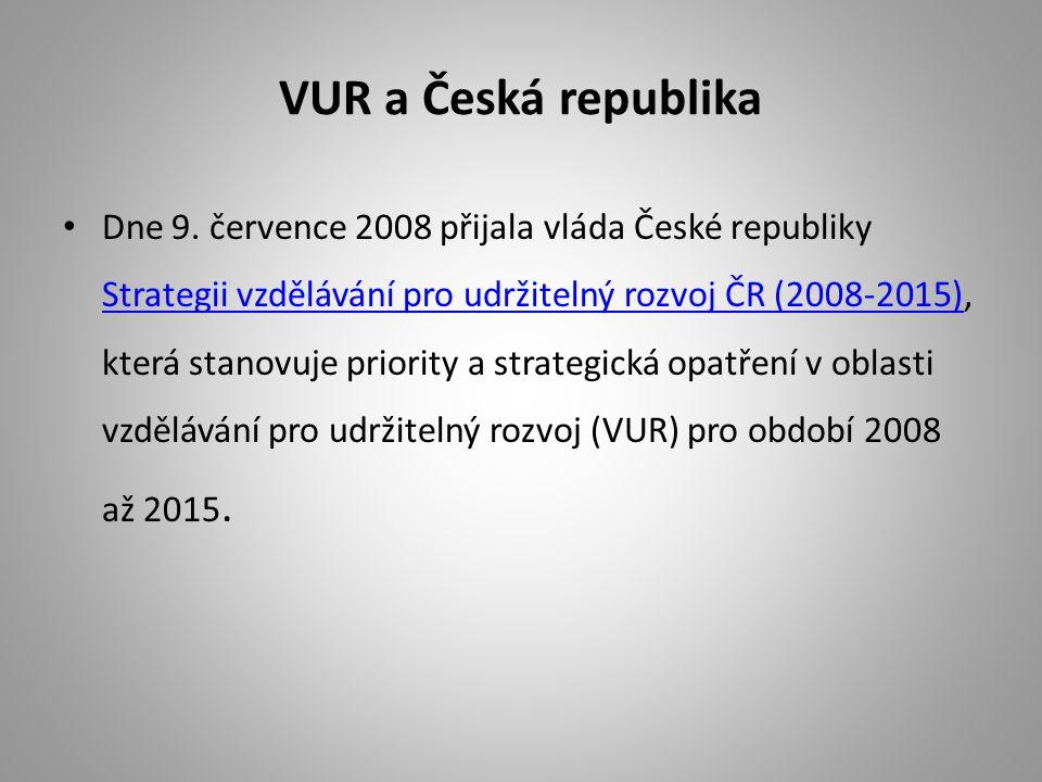 VUR a Česká republika Dne 9.