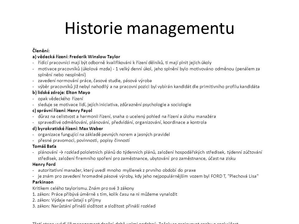 Historie managementu 2.Etapa (manažerská revoluce) -období mezi koncem druhé světové války a 80.