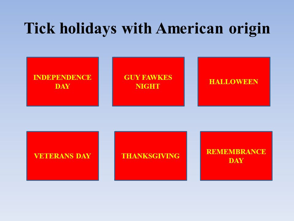 Tick holidays with American origin GUY FAWKES NIGHT HALLOWEEN VETERANS DAYTHANKSGIVING REMEMBRANCE DAY