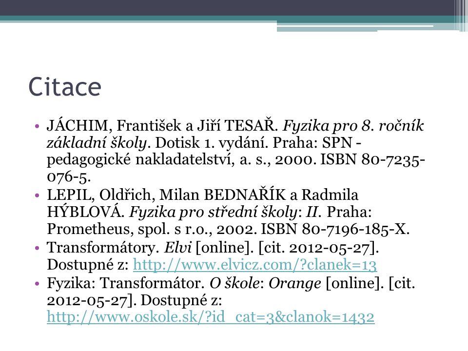Citace JÁCHIM, František a Jiří TESAŘ. Fyzika pro 8.
