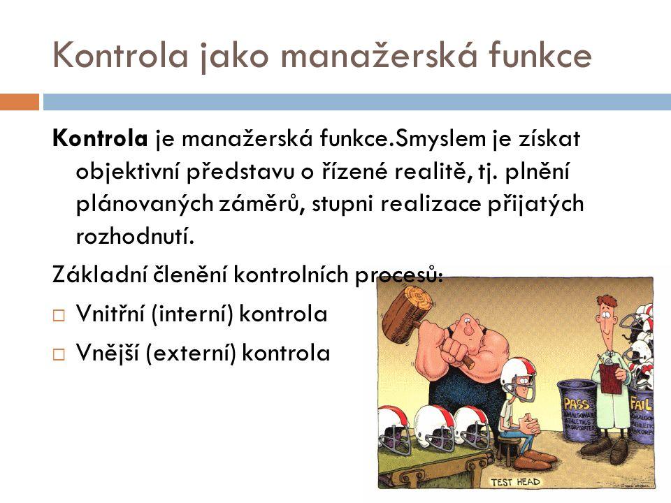 Moderní přístupy ke kontrole Posílení preventivní funkce kontroly.