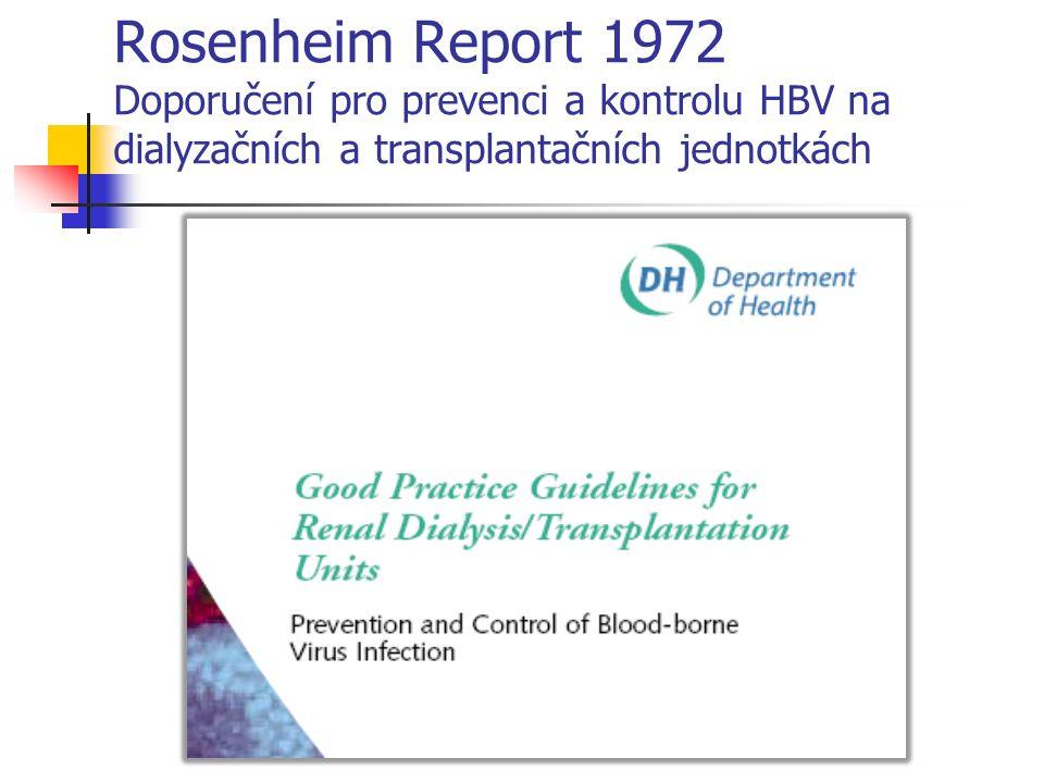 Rosenheim Report 1972 Doporučení pro prevenci a kontrolu HBV na dialyzačních a transplantačních jednotkách