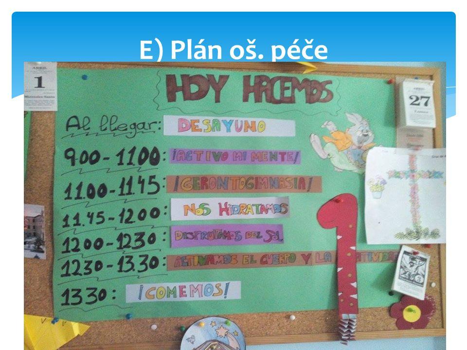 E) Plán oš. péče