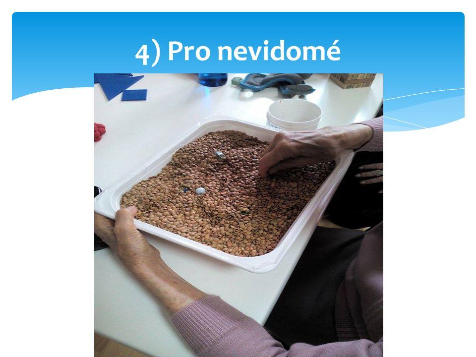 4) Pro nevidomé