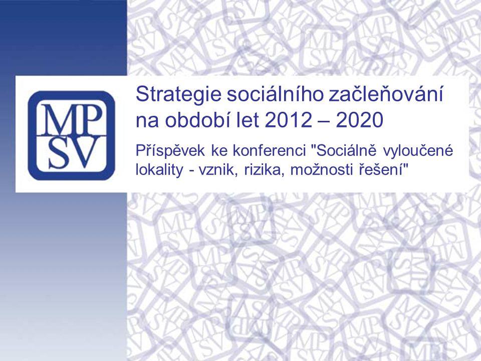 Evropský kontext Strategie pro inteligentní a udržitelný růst podporující začleňování (Strategie Evropa 2020) - zaměřena na 5 základních oblastí, které se týkají zaměstnanosti, inovací, vzdělávání, sociálního začleňování a změny klimatu a energetiky; - naplňování cílů prostřednictvím 7 stěžejních iniciativ.
