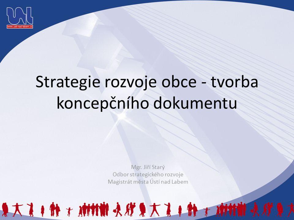 Strategie rozvoje obce - tvorba koncepčního dokumentu Mgr.