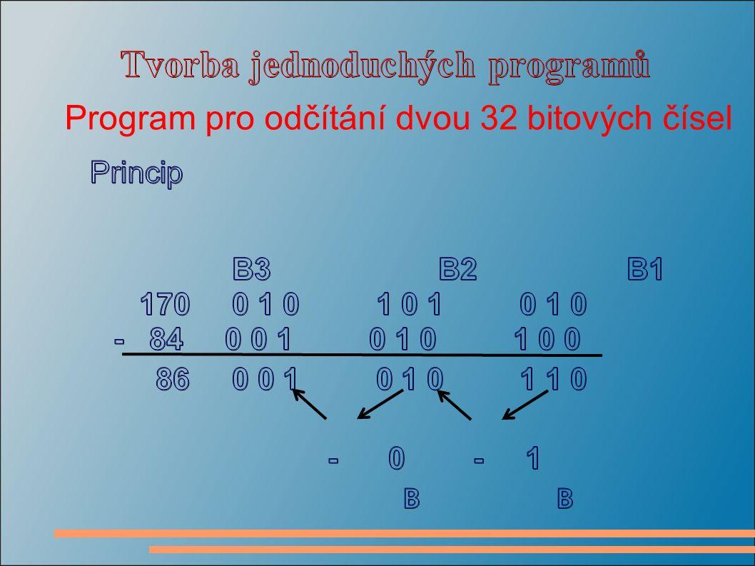 Program pro odčítání dvou 32 bitových čísel