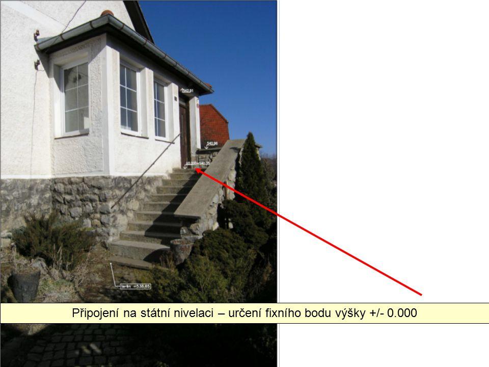 Připojení na státní nivelaci – určení fixního bodu výšky +/- 0.000