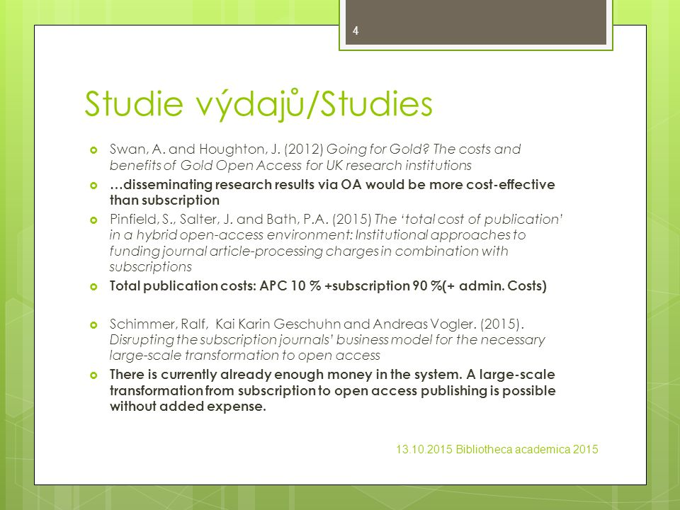 Studie výdajů/Studies  Swan, A. and Houghton, J.