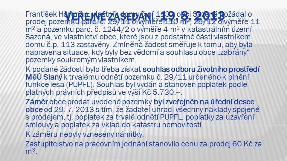 4. Prodej pozemků: František Hartman, vlastník domu č.p.