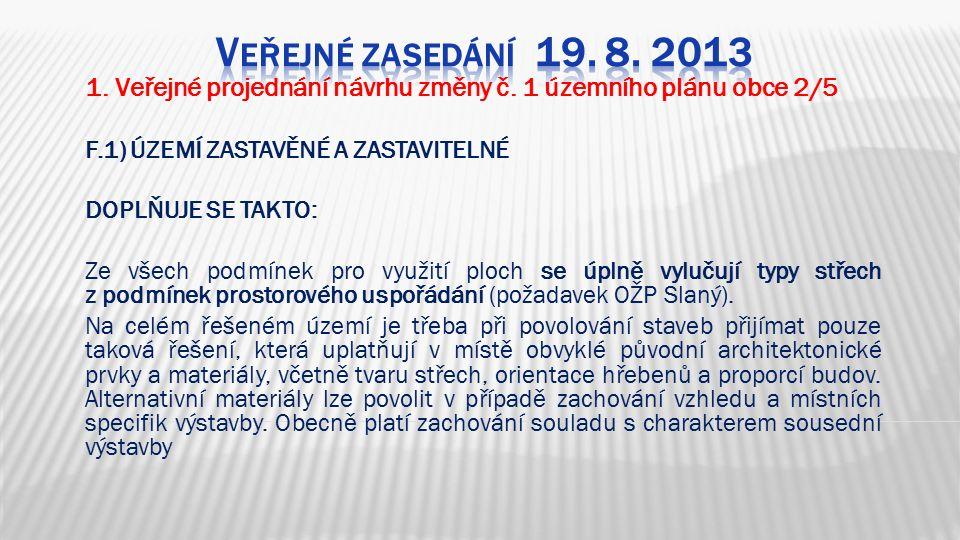 1. Veřejné projednání návrhu změny č.