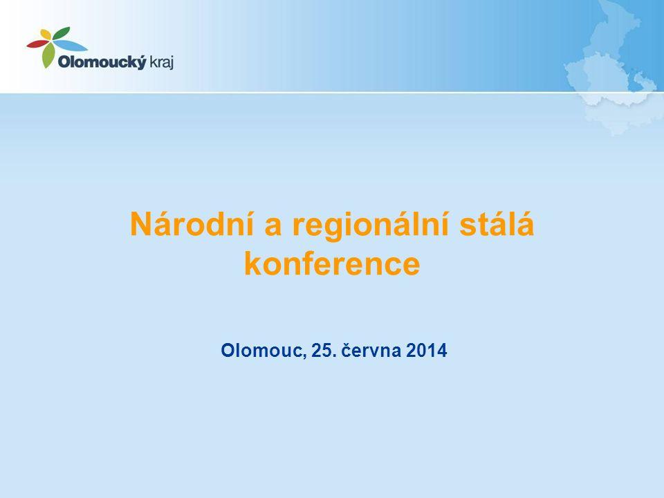 Národní a regionální stálá konference Olomouc, 25. června 2014