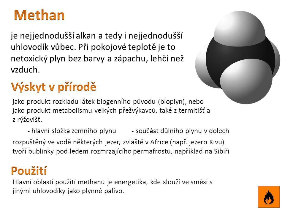 je nejjednodušší alkan a tedy i nejjednodušší uhlovodík vůbec.