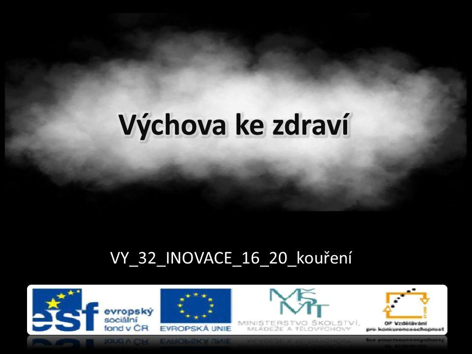 VY_32_INOVACE_16_20_kouření