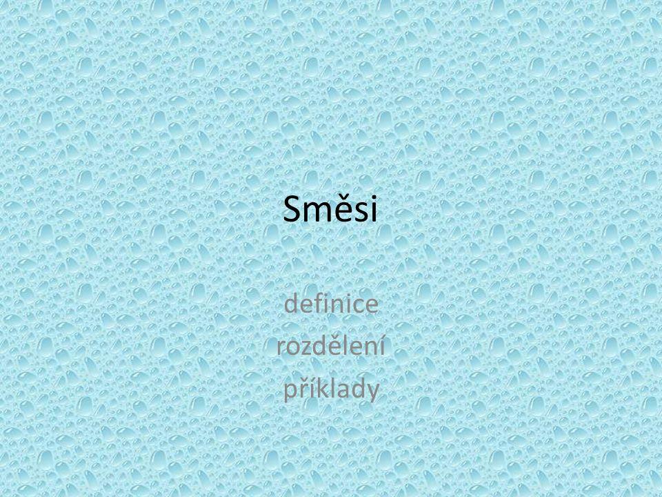 Směsi definice rozdělení příklady