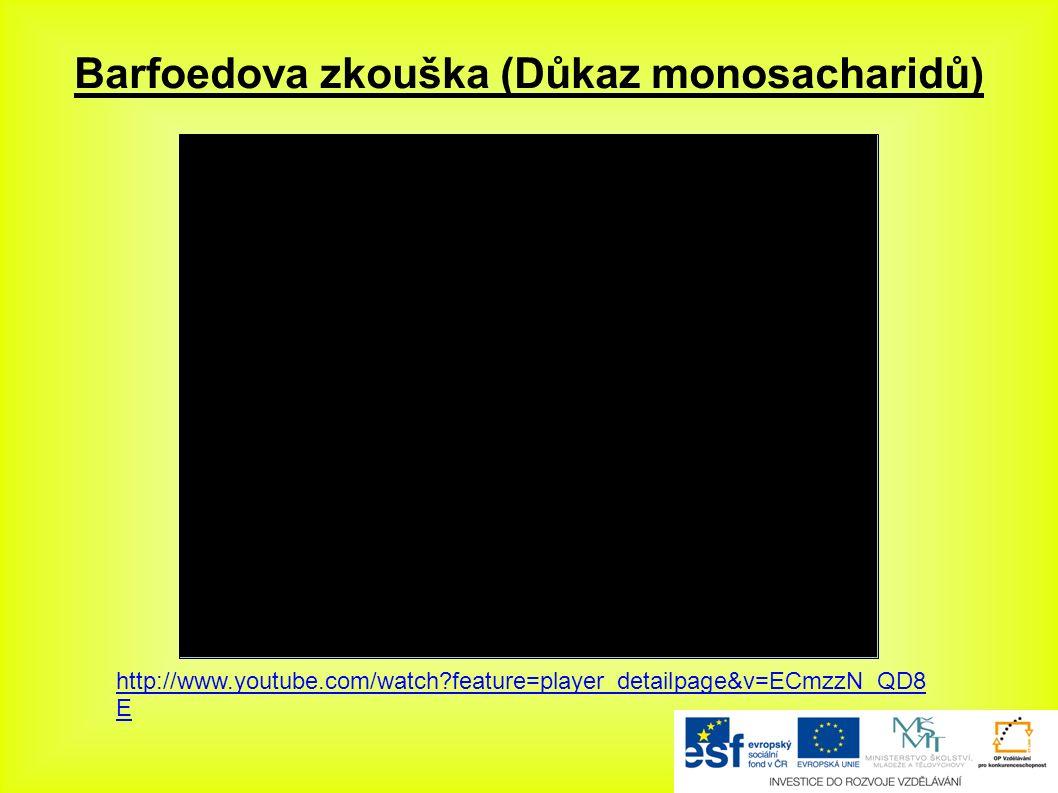 Barfoedova zkouška (Důkaz monosacharidů) http://www.youtube.com/watch feature=player_detailpage&v=ECmzzN_QD8 E