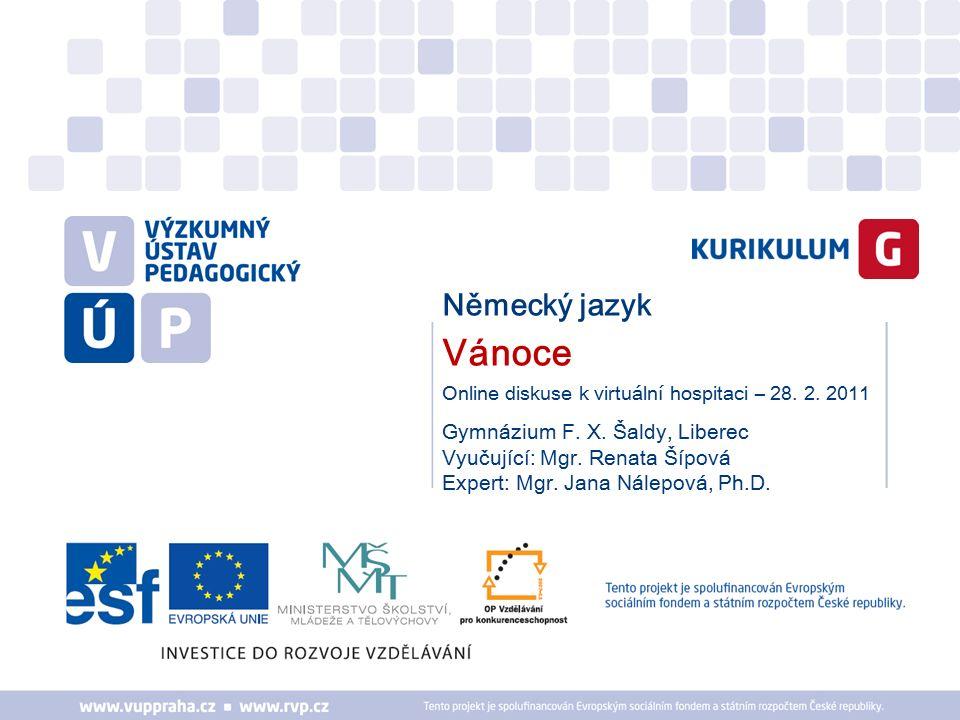 Německý jazyk Vánoce Online diskuse k virtuální hospitaci – 28.