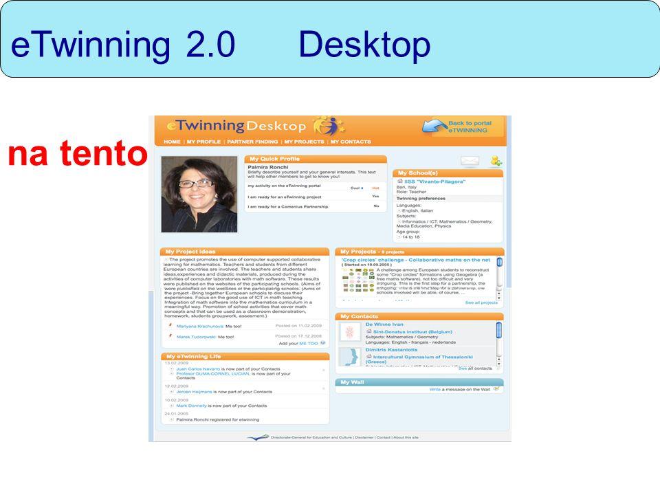 eTwinning 2.0 Desktop na tento