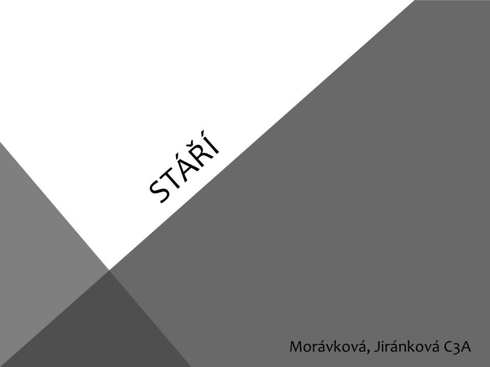 STÁŘÍ Morávková, Jiránková C3A