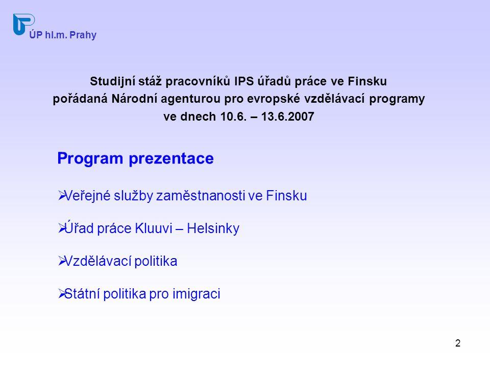 2 Studijní stáž pracovníků IPS úřadů práce ve Finsku pořádaná Národní agenturou pro evropské vzdělávací programy ve dnech 10.6.