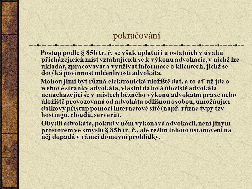pokračování Postup podle § 85b tr. ř.