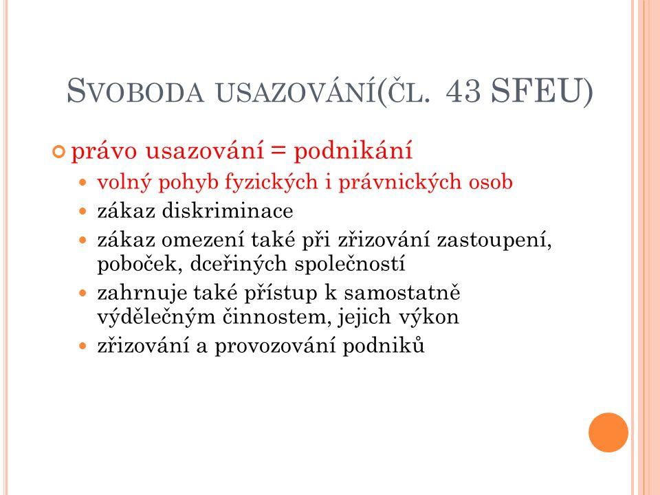 S VOBODA USAZOVÁNÍ ( ČL.