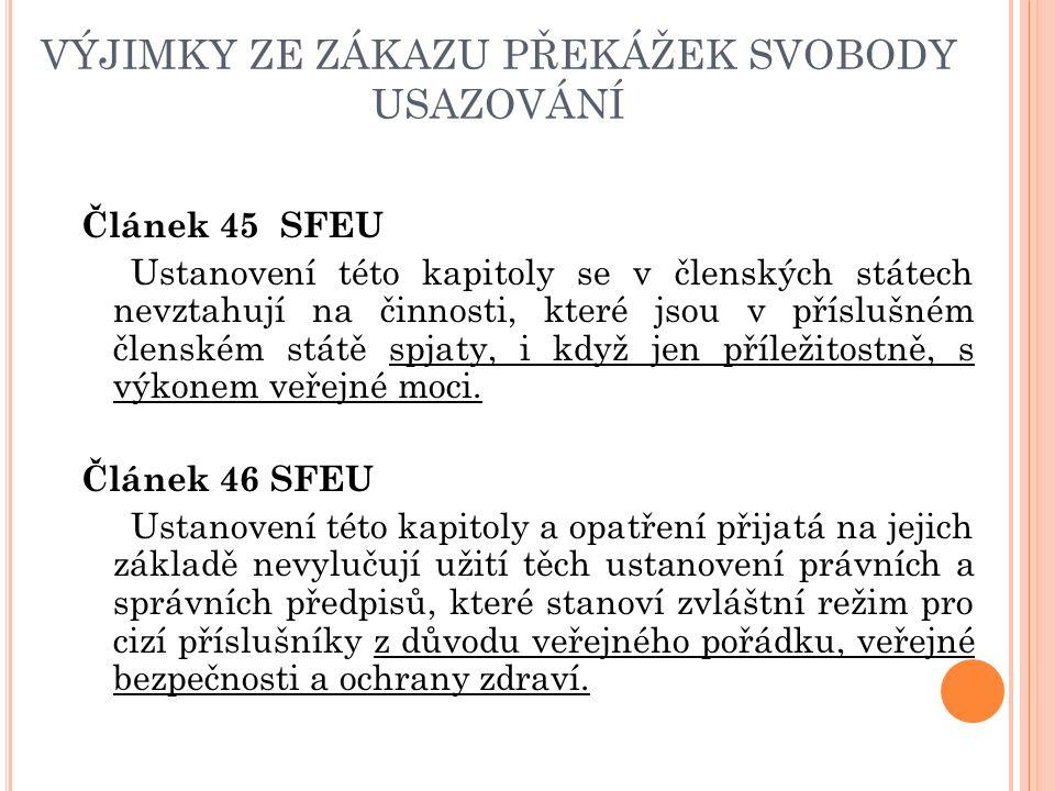 U ZNÁVÁNÍ ODBORNÉ KVALIFIKACE Právní základ - SFEU (čl.