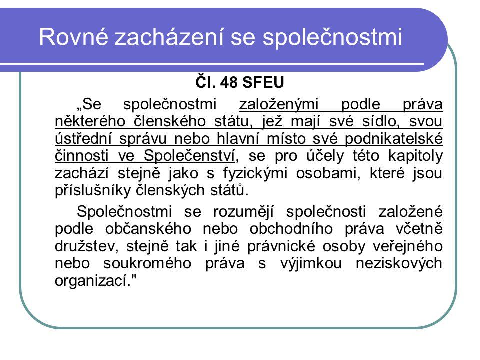 Rovné zacházení se společnostmi Čl.
