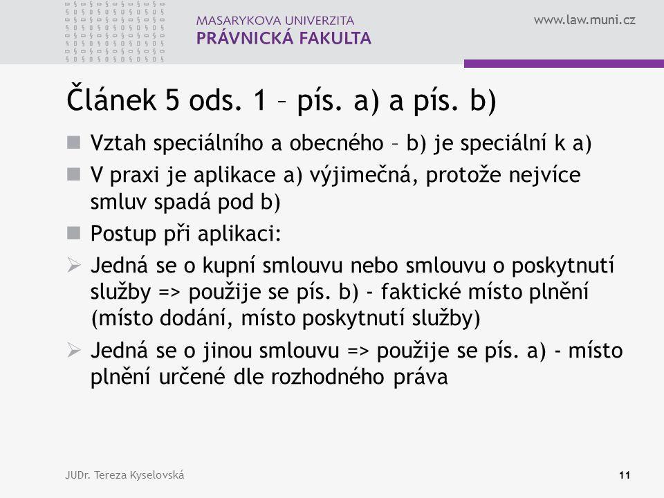 www.law.muni.cz Článek 5 ods. 1 – pís. a) a pís.