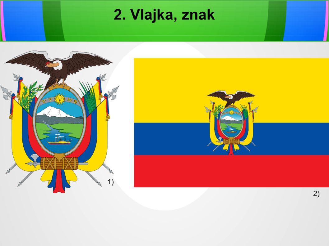 2. Vlajka, znak 1) 2)