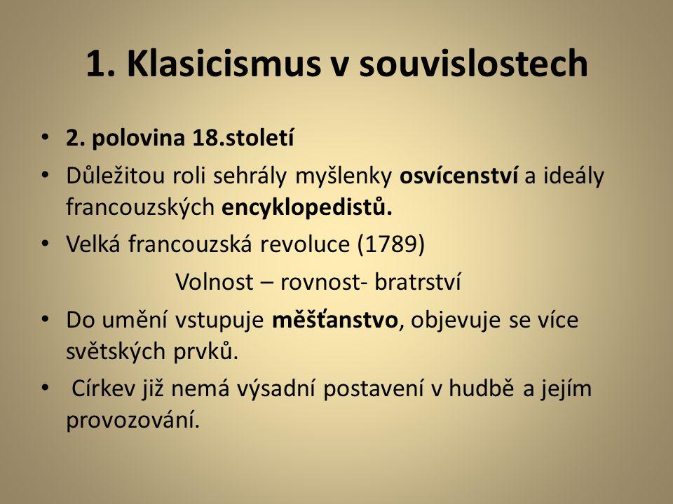 1.Klasicismus v souvislostech 2.