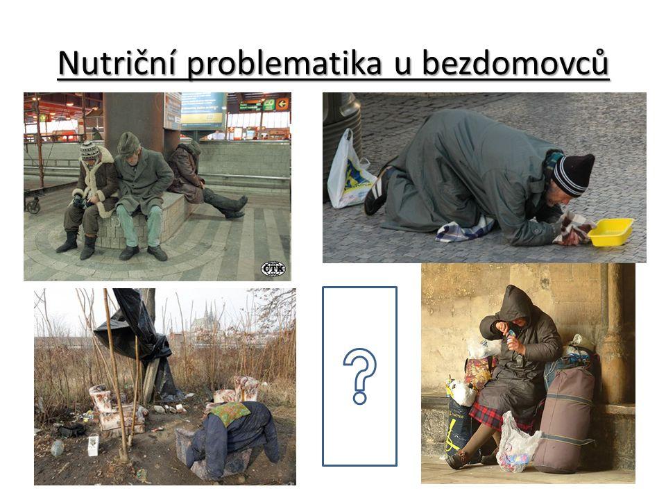 Nutriční problematika u bezdomovců